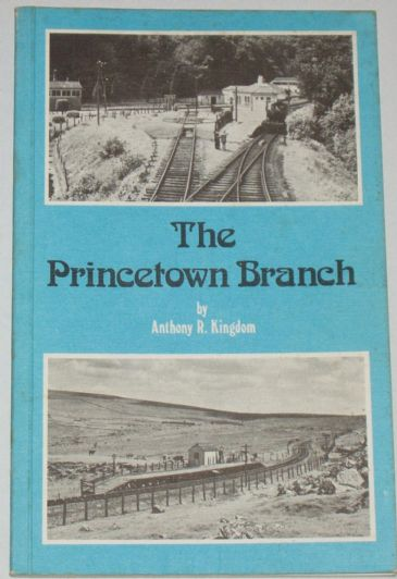 The Princetown Branch, by Anthony R. Kingdom